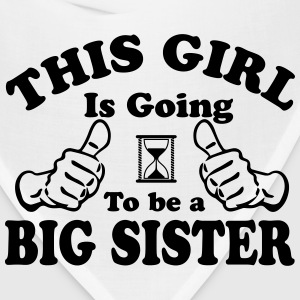 This Girl Is Going To Be A Big Sister T-Shirts - Bandana