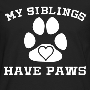 My Siblings Have Paws - Men's Premium Long Sleeve T-Shirt