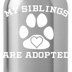 My Siblings Are Adopted - Water Bottle