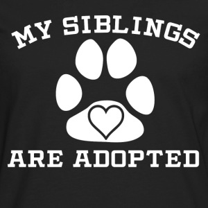 My Siblings Are Adopted - Men's Premium Long Sleeve T-Shirt