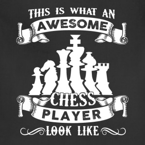 Awesome Chess Player Shirt - Adjustable Apron