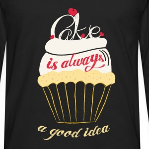 Cake is always a good idea - Men's Premium Long Sleeve T-Shirt