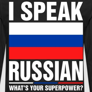 I Speak Russian Whats Your Superpower Tshirt T-Shirts - Men's Premium Long Sleeve T-Shirt