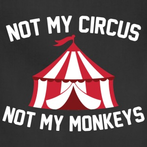 Not My Circus - Adjustable Apron