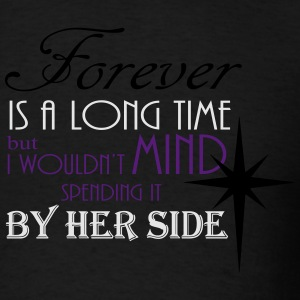 Forever by her side Hoodies - Men's T-Shirt