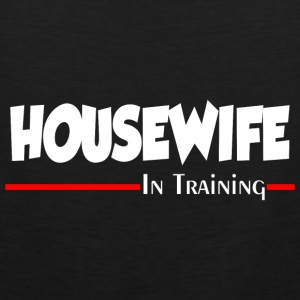 HOUSEWIFE IN TRAINING Aprons - Men's Premium Tank