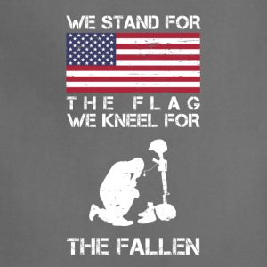 We Stand For The Flag We Kneel For The Fallen Shir - Adjustable Apron