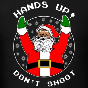 Dont Shoot Black Santa Hoodies - Men's T-Shirt