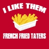 Sling Blade - I Like Them French Fried Taters T-Shirts - Men's Premium T-Shirt