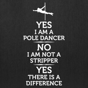 Yes I Am Pole Dancer No I'm Not Stripper T-Shirt T-Shirts - Tote Bag