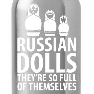 Russian Dolls They're So Full of Themselves TShirt T-Shirts - Water Bottle