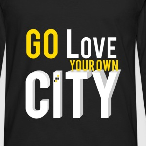 Go love your own city - Men's Premium Long Sleeve T-Shirt