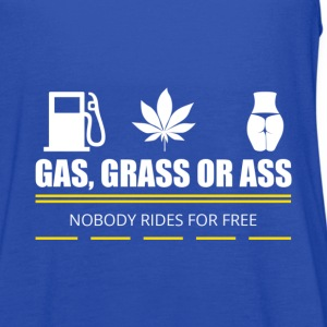 Gas Grass or Ass - Women's Flowy Tank Top by Bella