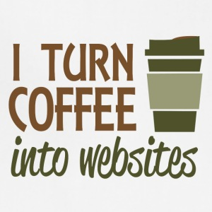 I turn coffee into websites - Adjustable Apron