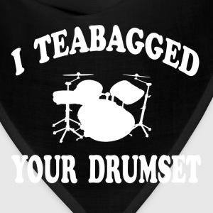 Step Brothers - I Teabagged Your Drumset T-Shirts - Bandana