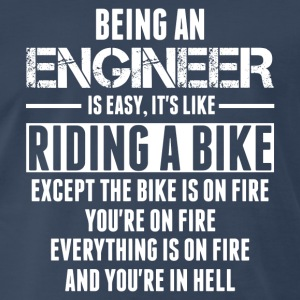 Being An Engineer... Long Sleeve Shirts - Men's Premium T-Shirt