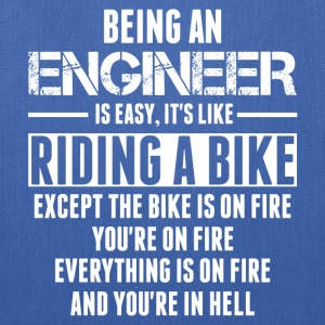 Being An Engineer... Long Sleeve Shirts - Tote Bag