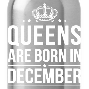 Queens Are Born In December Shirt - Water Bottle