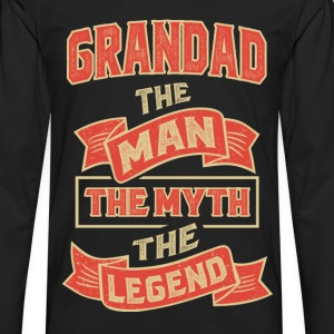 Grandad The Myth T-shirts Gifts - Men's Premium Long Sleeve T-Shirt