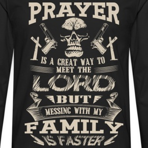 Family - Messing with my family to meet the lord - Men's Premium Long Sleeve T-Shirt