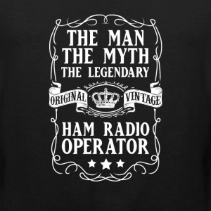 Ham Radio Operator The Man The Myth The Legendary  - Men's Premium Tank