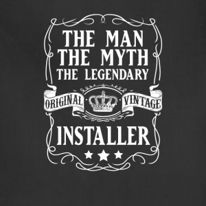 Installer The Man The Myth The Legendary T-Shirt - Adjustable Apron