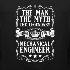 Mechanical Engineer The Man The Myth The Legendary - Men's Premium Tank