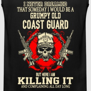 Coast guard - I never dreamed to be a coast guard - Men's Premium Tank