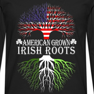 Irish - American grown Irish roots t-shirt - Men's Premium Long Sleeve T-Shirt