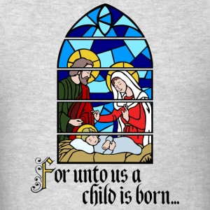 For unto us a Child is born Hoodies - Men's T-Shirt