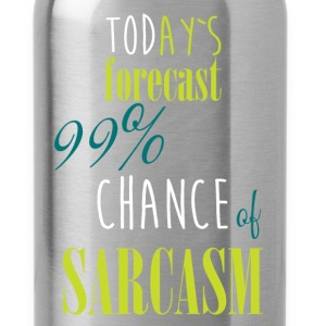 Today's forecast 99% chance of sarcasm - Water Bottle