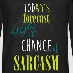 Today's forecast 99% chance of sarcasm - Men's Premium Long Sleeve T-Shirt