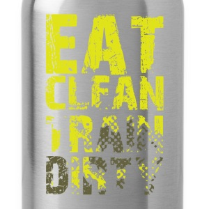 Eat clean train dirty  - Water Bottle
