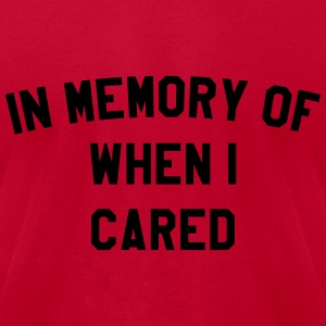 In memory of when I cared Long Sleeve Shirts - Men's T-Shirt by American Apparel