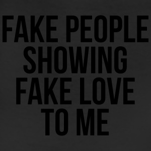 Fake people showing fake love to me Long Sleeve Shirts - Leggings
