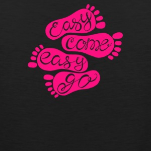 Easy come easy go - Men's Premium Tank