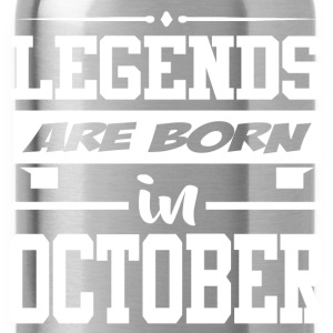 LEGENDS ARE BORN IN OCTOBER,LEGENDS, ARE BORN ,IN  - Water Bottle