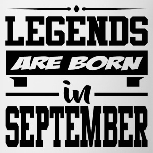 LEGENDS ARE BORN IN SEPTEMBER,LEGENDS, ARE BORN ,I - Coffee/Tea Mug
