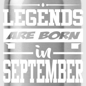 LEGENDS ARE BORN IN SEPTEMBER,LEGENDS, ARE BORN ,I - Water Bottle