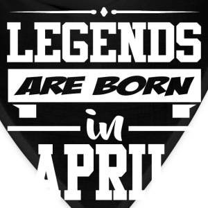 LEGENDS ARE BORN IN APRIL,LEGENDS, ARE BORN ,IN AP - Bandana