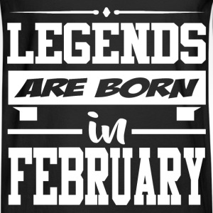 LEGENDS ARE BORN IN FEBRUARY,LEGENDS, ARE BORN ,IN - Men's Long Sleeve T-Shirt