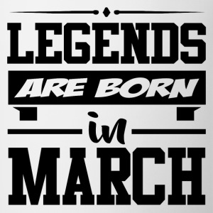 LEGENDS ARE BORN IN MARCH,LEGENDS, ARE BORN ,IN MA - Coffee/Tea Mug