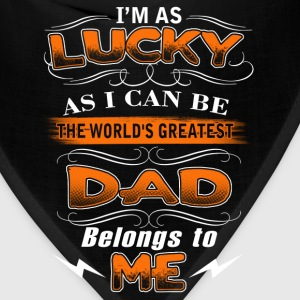 The world's greatest dad belongs to me Fathers Day - Bandana