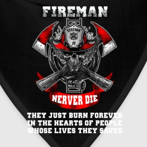 Fireman - Never die they just burn forever - Bandana