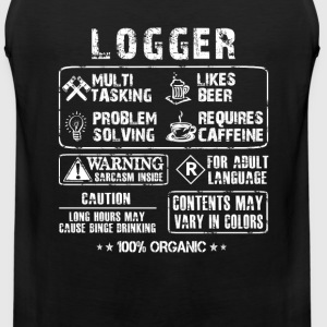Logger - Multi tasking logger awesome t-shirt - Men's Premium Tank