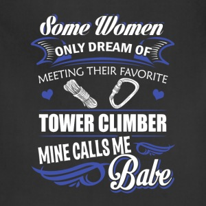Tower climber - Some dream of meeting a Climbing - Adjustable Apron