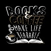 Books and coffee - Make life bearable - Men's Premium T-Shirt