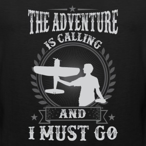 RC Airplane The Adventure Is Calling   And I Must  - Men's Premium Tank