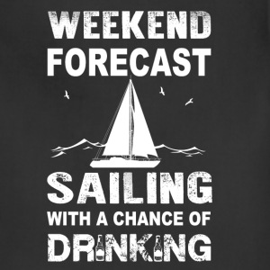 Weekend sailing - With a chance of drinking - Adjustable Apron