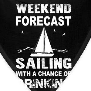 Weekend sailing - With a chance of drinking - Bandana